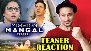 Mission Mangal Teaser Reaction | Akshay Kumar, Vidya Balan, Taapsee, Sonakshi