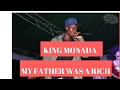 King Monada - My Father Was A Rich