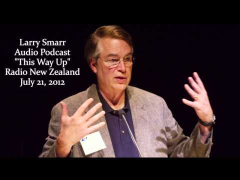 Larry Smarr Podcast Radio New Zealand July 2012