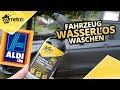 Wasserlos Auto Waschen Mit Auto XS | Autopflege Vom Discounter Test | Auto Schnell Waschen