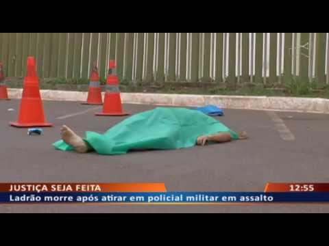 DFA - Ladrão morre após atirar em policial militar em assalto