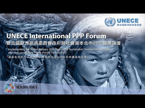 UNECE International PPP Forum (9 May 2017) - Part 5/5