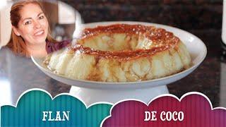 Flan De Coco Rapido Y Delicioso Estilo Hortay #estilodurango