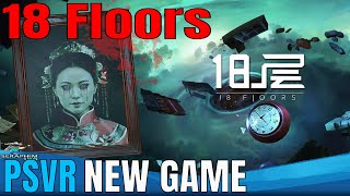TOP PSVR NEWS | 18 Floors | GAME ANNOUNCEMENT!!!!