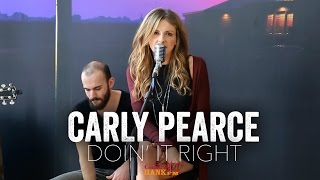Doin' It Right Carly Pearce Acoustic