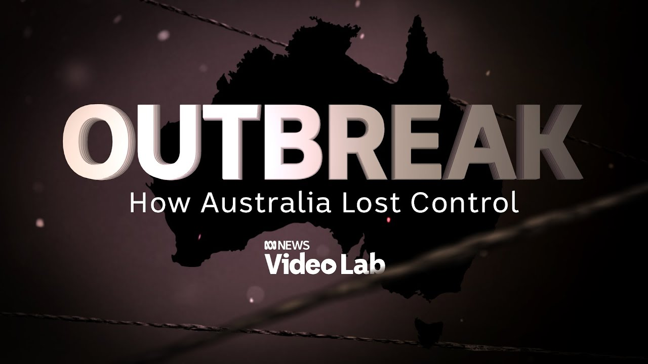 Outbreak How Australia lost control of the COVID Delta variant  ABC News
