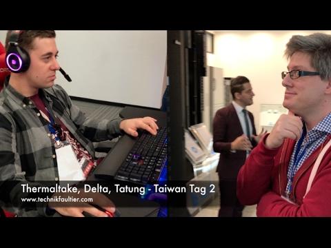 Thermaltake, Delta, Tatung - Taiwan Tag 2