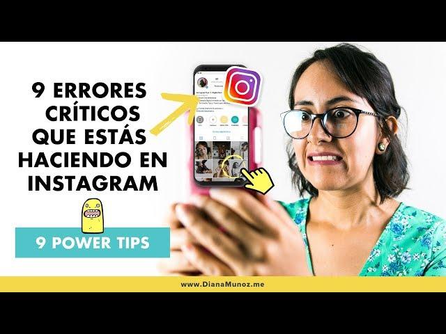 ❌ 9 Errores en Instagram: Maximiza tu crecimiento con estos 9 tips | Diana Muñoz