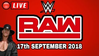 🔴 WWE Raw September 17th 2018 Live Stream - Full Show Live Reactions