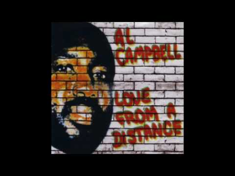 Flashback: Al Campbell - Love From A Distance (Full Album)