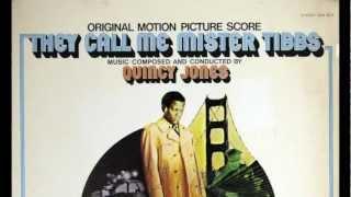Quincy Jones - Call Me Mister Tibbs (Main Title)