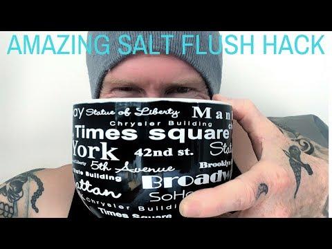 How To Make The SALT FLUSH Work WAYYY Better