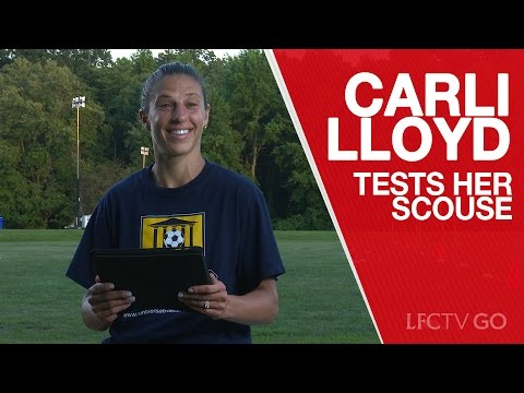 Liverpool FC fan Carli Lloyd tests her Scouse