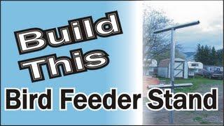 Homemade Bird Feeder Stand