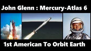 Flying Mercury-Atlas 6 In Honor Of John Glenn