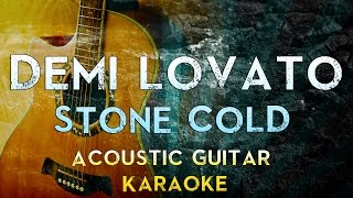 Demi Lovato - Stone Cold | Acoustic Guitar Karaoke Instrumental Lyrics Cover Sing Along