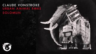 Claude VonStroke - The Clapping Track (Solomun Remix)