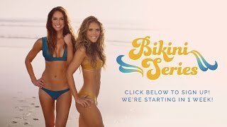 5 Days Until the BIKINI SERIES! Sign up NOW!