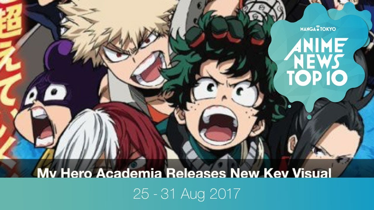 This weeks top 10 most popular anime news 25 31 aug 2017