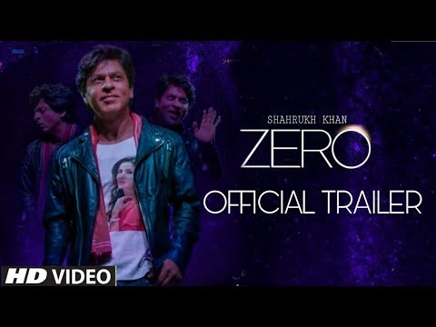 Zero Movie Official Trailer | Release Date | Shahrukh Khan, Anushka Sharma, Katrina Kaif