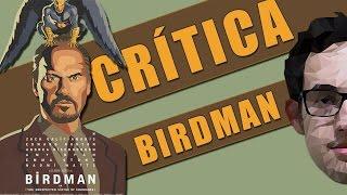 BIRDMAN - CRÍTICA