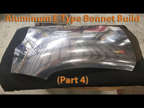 Metal Fabrication: Jaguar E-Type Aluminum Bonnet Build (Part 4)