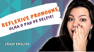11ª aula - Reflexive Pronouns / Pronomes Reflexivos - Myself, yourself, himself, herself...