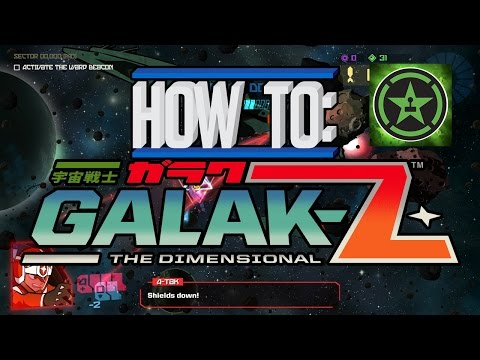 How To: Galak-Z