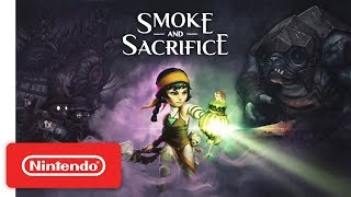 Smoke and Sacrifice Release Date Trailer - Nintendo Switch