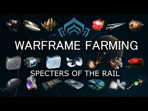 Warframe Farming - Complete Resource Farming Guide (Specters Of The Rail)