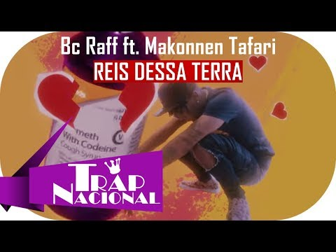 "BC Raff ""Reis Dessa Terra"" feat Makonnen Tafari prod Celo + Letra"