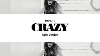 [MALE VERSION] 4Minute - Crazy