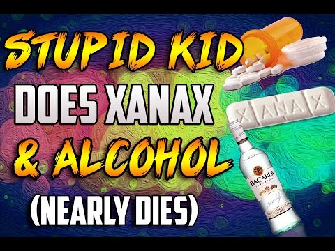 STUPID KID DOES XANAX AND ALCOHOL! (Nearly Dies)