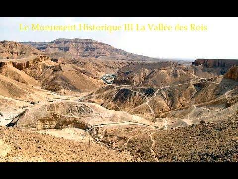 Le Monument Historique III La Vallée des Rois