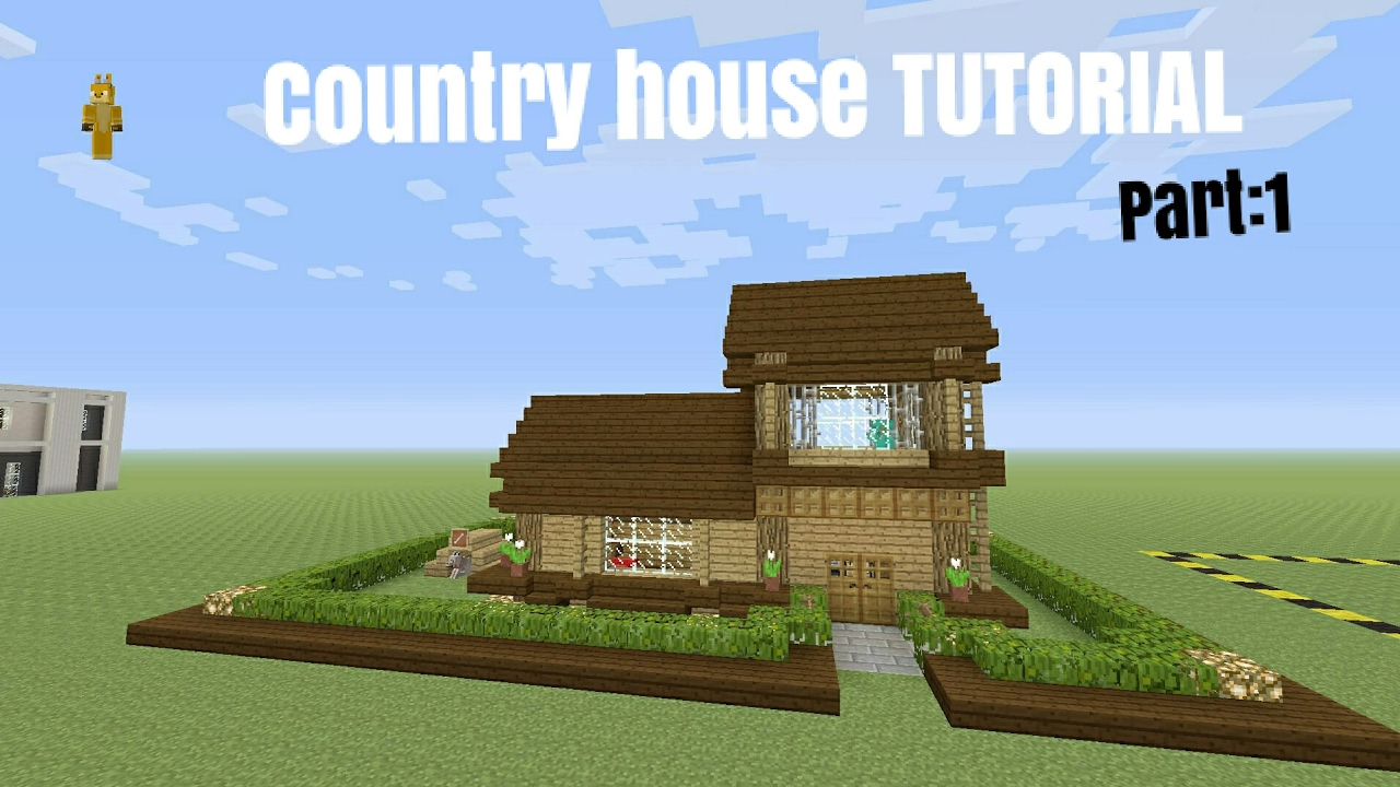 How To Build A Country House In Minecraft Part 1 Youtube
