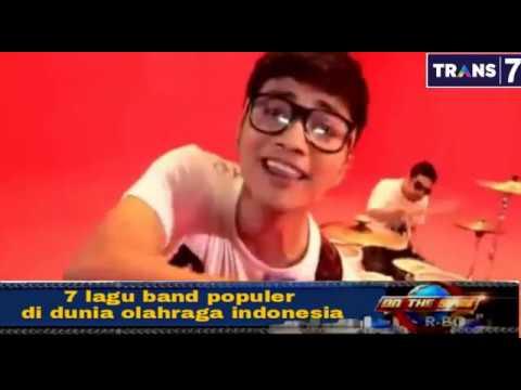 On the spot TRANS7 - 7 lagu band populer di dunia olahraga indonesia