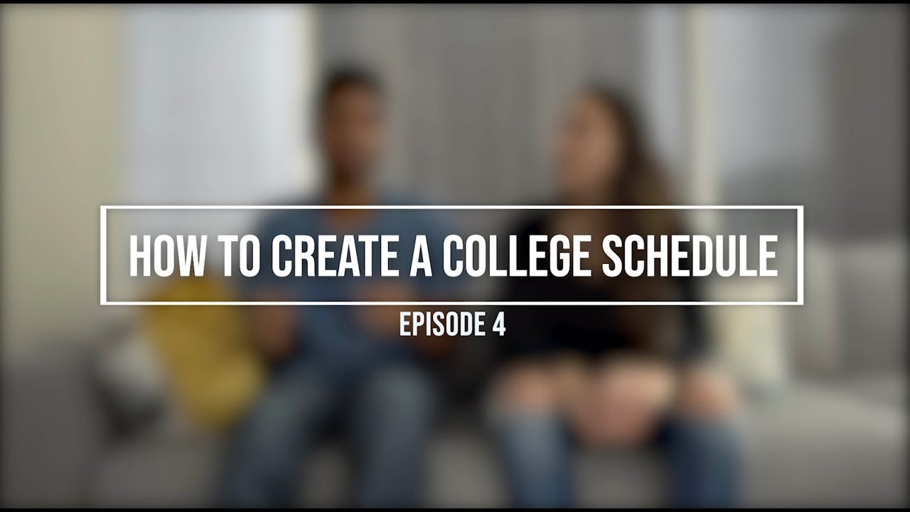 how to make a schedule in college
