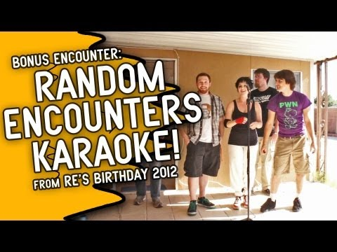 RE Birthday Blog - Random Encounters Karaoke!