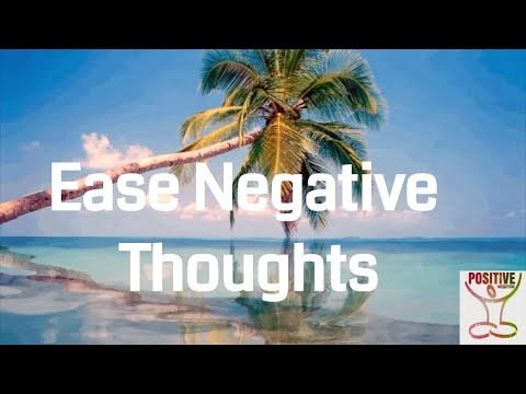 10 Minute Easy Guided Meditation To Ease Negative Thoughts Anxiety Fears Worry POSITIVE ENERGY
