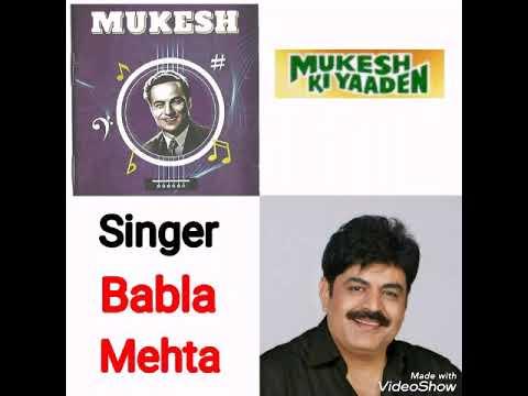 Duniya Banane Wale Kya Tere Man Mein (Teesri Kasam)_Mukesh Ki Yaaden_With_Babla Mehta