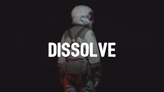 Disappeared Completely - Dissolve (Lyrics)