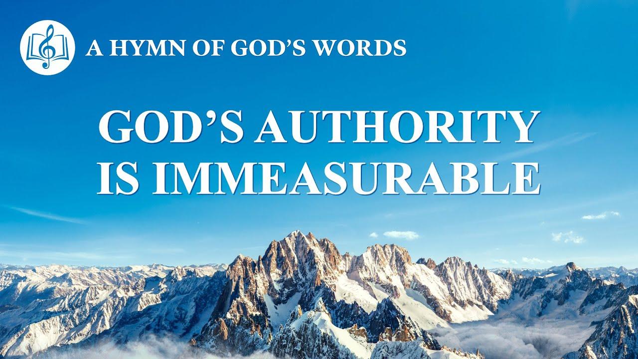 """Christian Praise Hymn   """"God's Authority Is Immeasurable"""""""