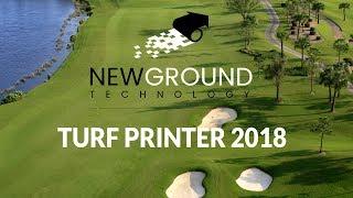 New Ground Technology - TurfPrinter 2018 Promo Video