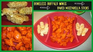 What's For Dinner? Episode 19: Boneless Buffalo Wings & Baked Mozzarella Sticks
