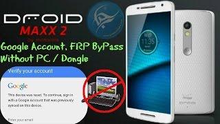 Google Account Bypass Droid Maxx 2, Moto G4, G4 Plus, G4 Play (FRP Reset)