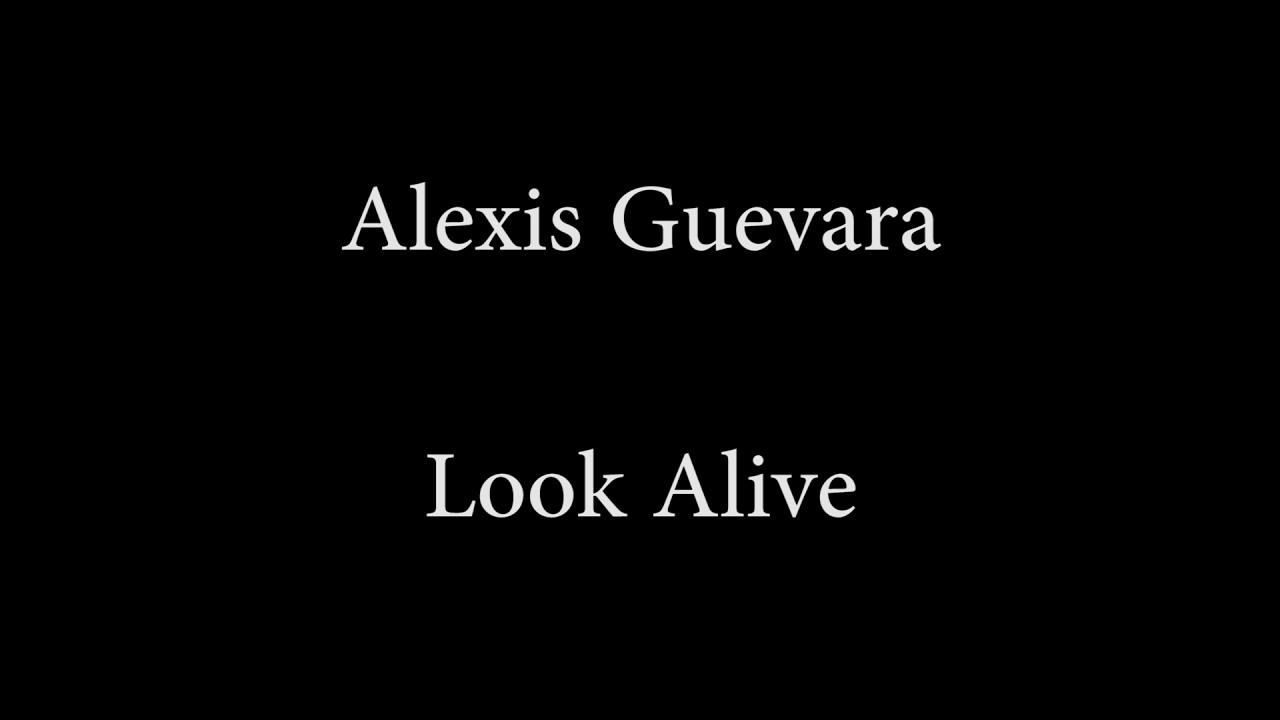 Download Alexis Guevara - Look Alive