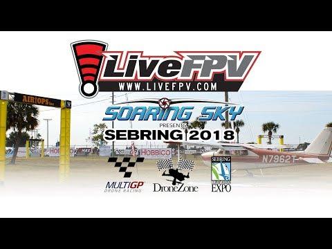 2018 Sebring Drone Race - Saturday LIVE Stream