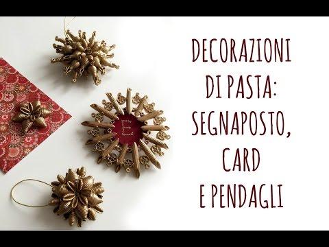 Lavoretti Di Natale Arte Per Te.Decorazioni Di Natale Con La Pasta Card Segnaposto E Pendagli Feat Teddyfactotum Arte Per Te Youtube
