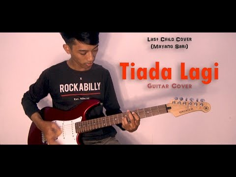 Last Child - Tiada Lagi (Mayang Sari) (Guitar Cover)
