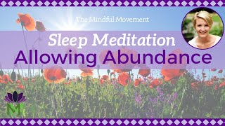 Guided Sleep Meditation and Relaxation for Allowing Abundance thumbnail